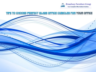 Tips to choose perfect glass office cubicles for your office