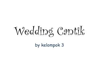 Wedding Cantik