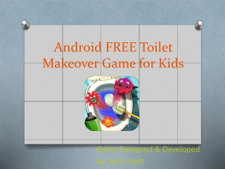 Android FREE Toilet Makeover Game for Kids