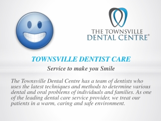 The Townsville Dental Centre