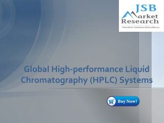 Global High-performance Liquid Chromatography (HPLC) Systems