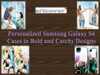 Samsung Galaxy S4 Cases in Bold and Catchy Designs