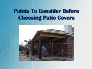 Points To Consider Before Choosing Patio Covers