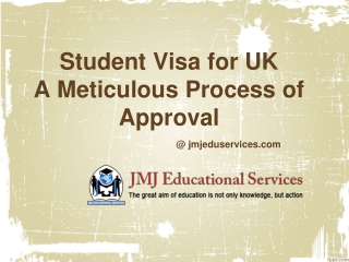 Student Visa for UK-A Meticulous Process of Approval