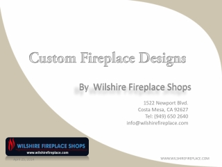 Fireplace Designs By Wilshire Fireplace Shops