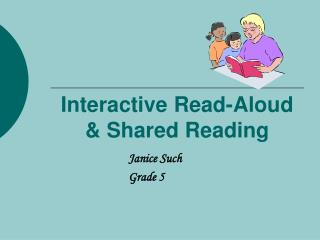Interactive Read-Aloud & Shared Reading