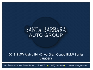 2015 BMW Alpina B6 xDrive Gran Coupe BMW Santa Barbara