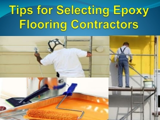 Tips for Selecting Epoxy Flooring Contractors