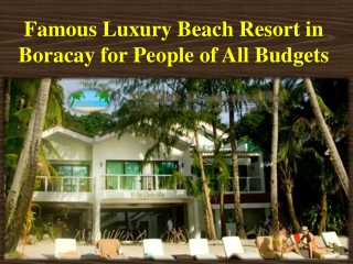 Luxury Beach Resort in Boracay for People of All Budgets
