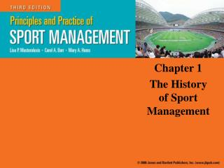 Chapter 1 The History of Sport Management