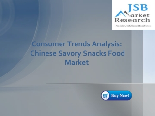 Consumer Trends Analysis - Chinese Savory Snacks Food Market