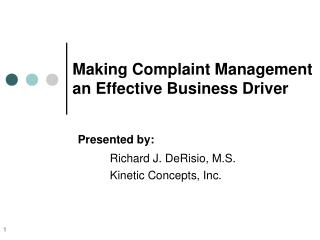 Making Complaint Management an Effective Business Driver