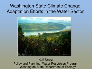 Washington State Climate Change Adaptation Efforts in the Water Sector