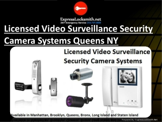 Licensed Video Surveillance Security Camera Systems in Queen
