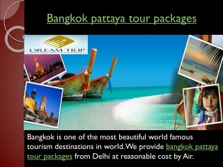 Book online Bangkok pattaya tour packages from Delhi