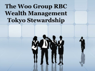 The Woo Group RBC Wealth Management Tokyo Stewardship