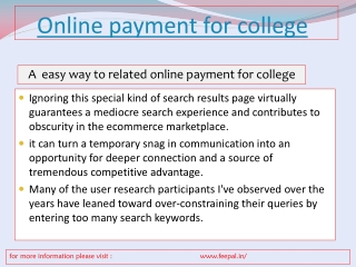A well-informed and knowledge about online payment for colle