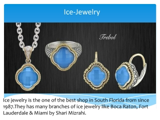 Know More About Jewelry Stuffs-Ice jewelry