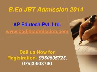B.Ed JBT Admission 2014