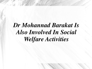 Dr Mohannad Barakat Is Also Involved In Social Welfare Activ