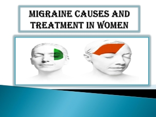 Migraine Causes And Treatment In Women