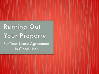 Renting Out Your Property: Put Your Lease Agreement In Good