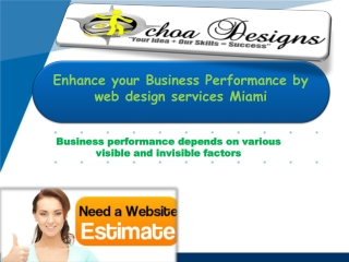Enhance your business performance by web design services mia