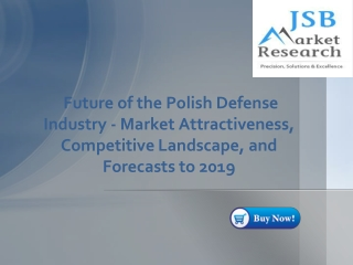 JSB Market Research - Future of the Polish Defense Industry