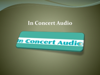 In Concert Audio