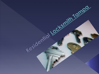 Residential Locksmith Tampa