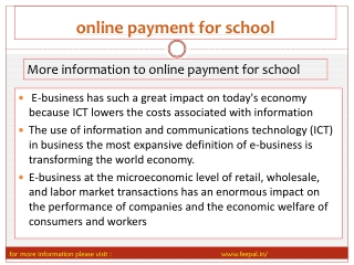 some of the schools are taking online payment for school.