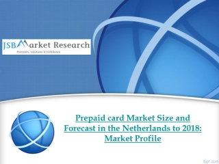 Prepaid card Market Size and Forecast in the Netherlands to