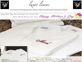 Luxor Linens - Mother's Day Sale