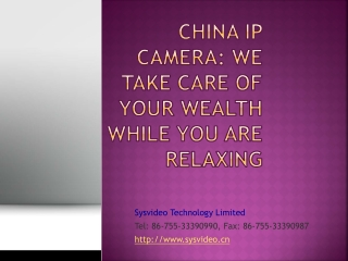 China IP Camera: We take care of your wealth while you are