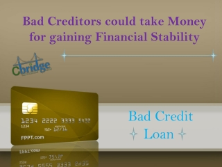 Bad Credit Loans are Beneficial to improve your Credit