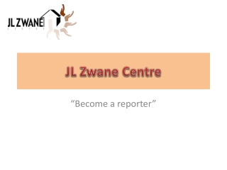 JL Zwane Reporter Campaign