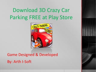 Download 3D Crazy Car Parking FREE at Play Store