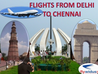 Cheap Flights from Delhi to Chennai, Lowest airfare from Del