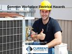 Common Workplace Electrical Hazards