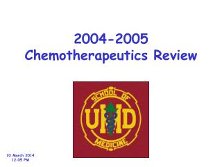 2004-2005 Chemotherapeutics Review