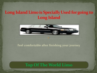 Long Island Limo is Specially Used for going to Long Island