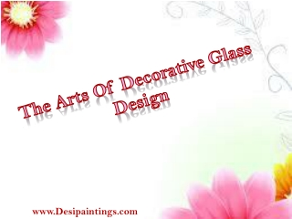 The Arts Of Decorative Glass Design