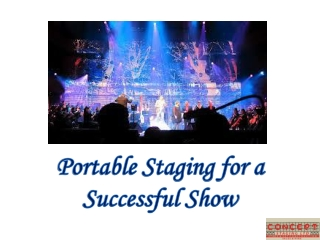 Portable Staging for a Successful Show