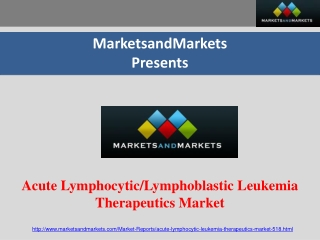 Acute Lymphocytic / Lymphoblastic Leukemia Market