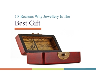 10 Reasons Why Jewellery Is The Best Gift