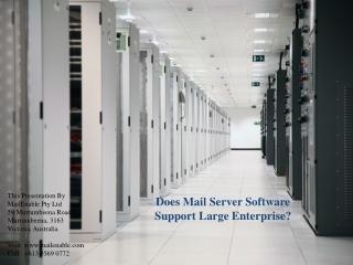 Does Mail Server Software Support Large Enterprise?