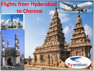 Now book Flights from Hyderabad to Chennai at flywidus.com