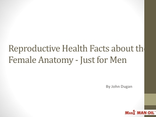 Reproductive Health Facts about the Female Anatomy