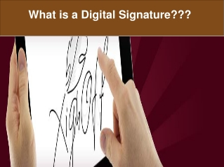 What is a Digital Signature