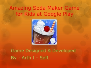 Soda Maker is specially design for kids, they love to drink